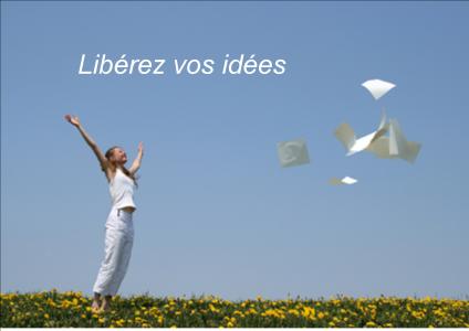 Libérez vos idées